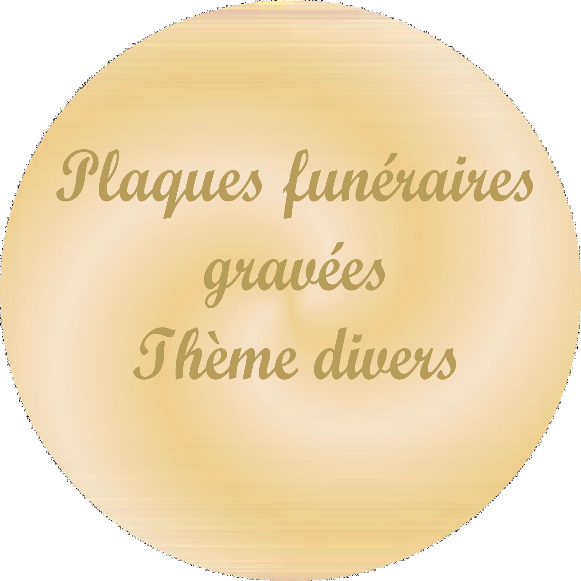 plaques funeraires gravées thèmes divers